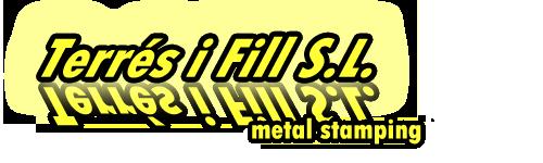 Terrés i Fill S.L. -  Metal Stamping