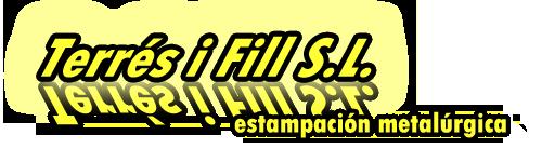 Terrés i Fill S.L. -  Estampación metalúrgica